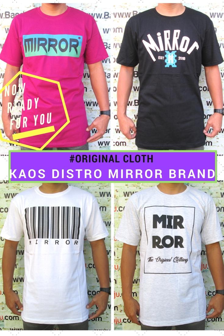 Grosir Baju Distro Bandung Murah Agen Kaos Distro Mirror Brand Dewasa Murah Bandung 34Ribu